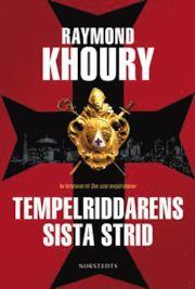 Tempelriddarens sista strid av Raymond Khoury